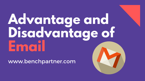 Advantages and Disadvantages of Email